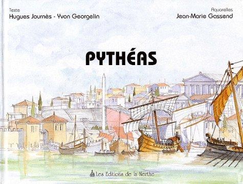 9782913483101: Pytheas, explorateur et astronome (French Edition)