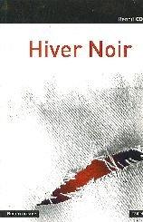 Hiver noir: Coulon, Benoît
