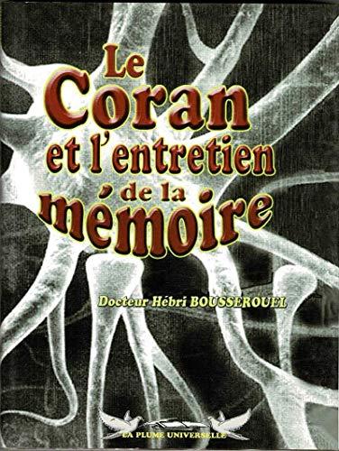 9782913510265: Le Coran et l'entretien de la mémoire