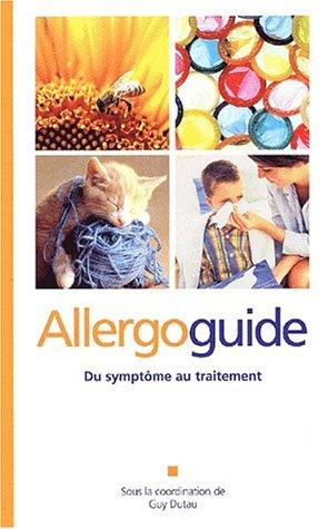 9782913544369: Allergoguide. : Du symptôme au traitement