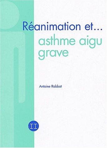 9782913544574: Réanimation et asthme aigu grave