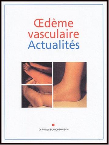9782913544963: Oedème vasculaire Actualités