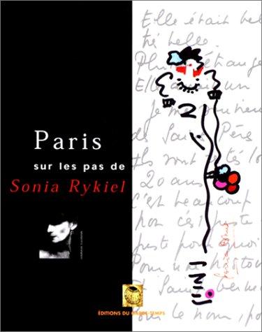 9782913545021: Paris, sur les pas de Sonia Rykiel