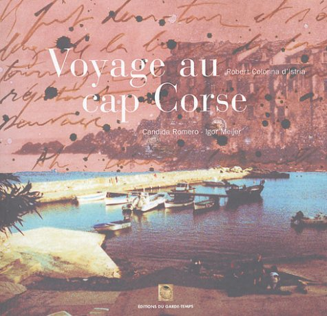 9782913545236: Voyage au cap Corse