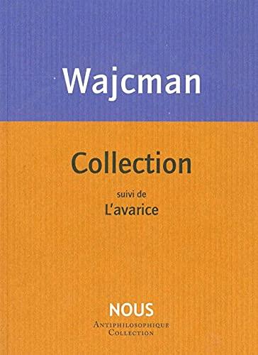 COLLECTION: WAJCMAN GERARD