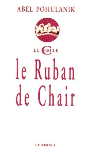 9782913563025: Le Ruban de chair