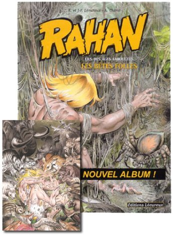 9782913567153: Rahan, tome 4 : Les Bêtes folles