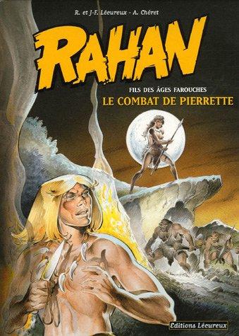 9782913567306: Rahan 7/Le Combat De Pierrette (French Edition)