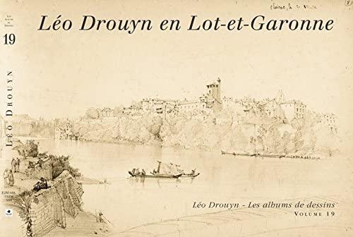 9782913568921: Léo Drouyn en Lot-et-Garonne (Vol 19)