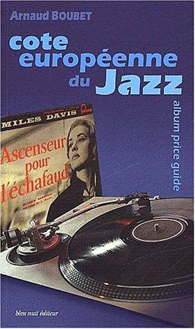 9782913575530: Cote européenne du Jazz : Vinyles de collection