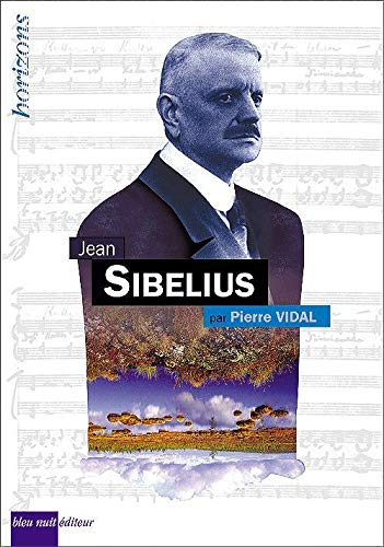 9782913575738: Jean Sibelius (French Edition)