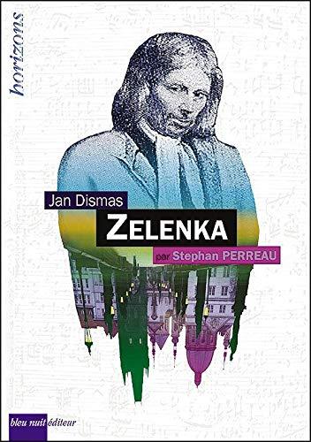 Jan Dismas Zelenka: Stéphan Perreau