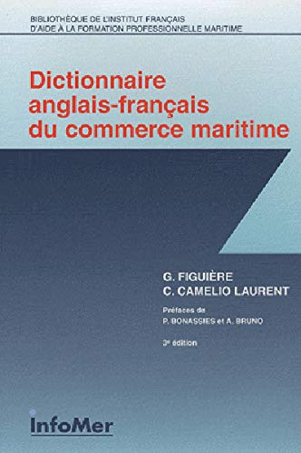 9782913596405: Dictionnaire anglais-francais du commerce maritime / English to French Dictionary of Maritime Shipping (French Edition)
