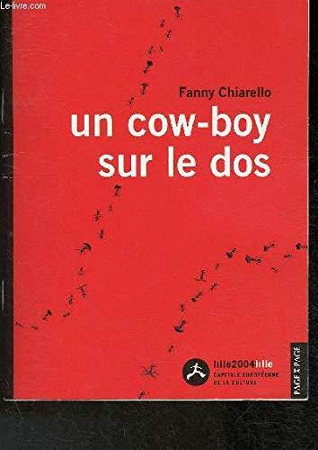 9782913607224: Un cow-boy sur le dos (Lille 2004 migrations)