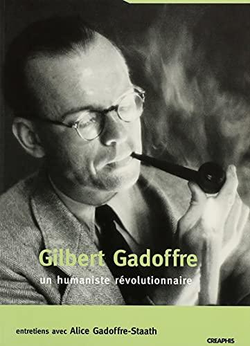 Gilbert Gadoffre, Un Humaniste Revolutionnaire: Pachter, Pin'has
