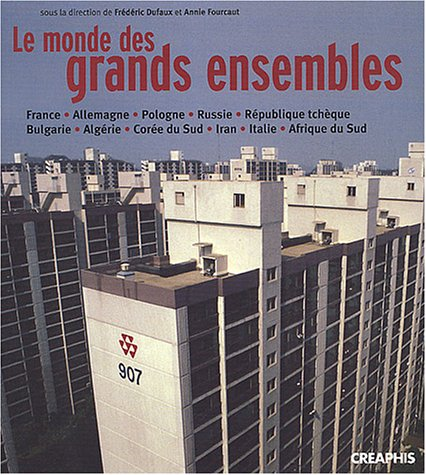 9782913610347: Le monde des grands ensembles (Hist.Science)