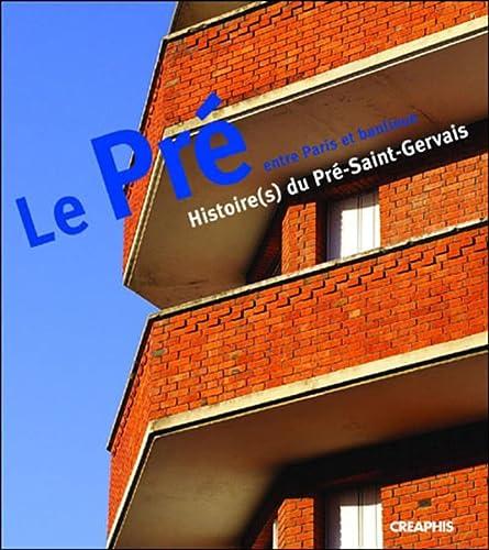 9782913610545: Le Pré-Saint-Gervais, un îlot urbain