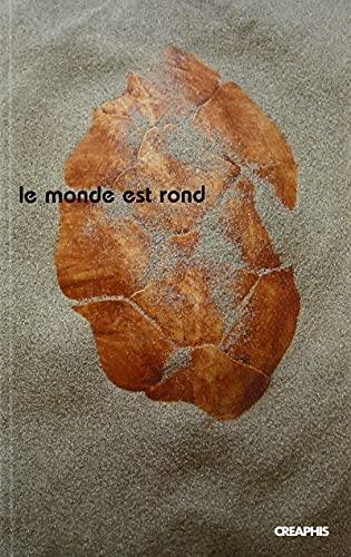 9782913610576: Le monde est rond : Autour de l'Encyclop�die