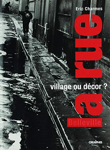 9782913610668: La rue, village ou décor ? (French Edition)
