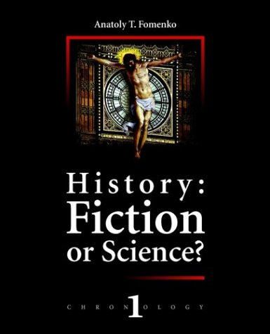 9782913621015: History: Fiction or Science? (Chronology)