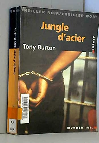 JUNGLE D'ACIER