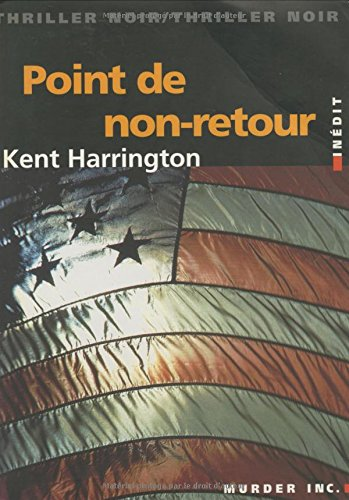 9782913636163: Point de non-retour by Harrington, Kent; Haddad, Nordine