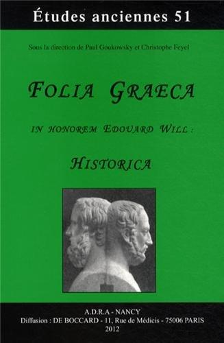 9782913667358: Folia graeca in honorem Edouard Will : Historica
