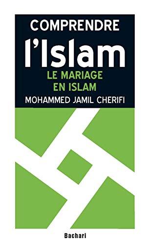 9782913678705: Le mariage en Islam : Statut légal et dissolution