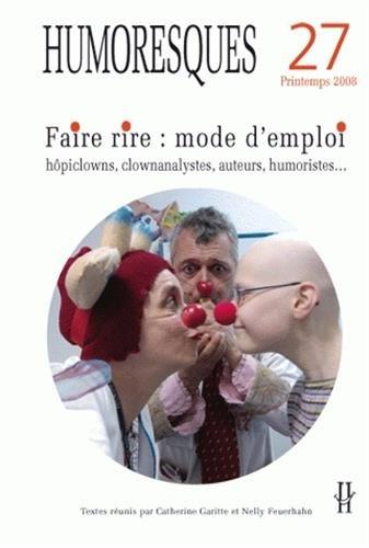 Humoresques, N° 27 : Faire rire : Garitte, Catherine, Feuerhahn,
