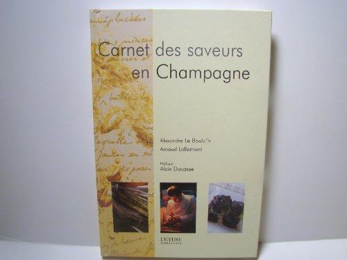 9782913703407: Carnet de saveur en champagne