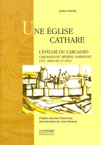 9782913703506: Une église cathare : L'évêché du Carcassès