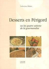 9782913703537: Desserts en Périgord