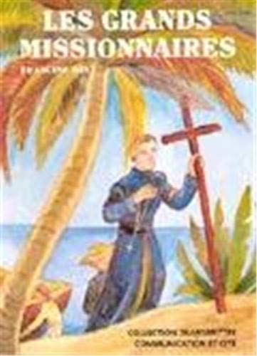 9782913708044: Les Grands Missionnaires (French Edition)