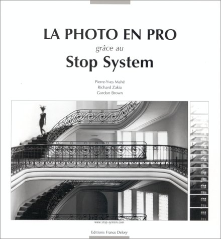 9782913713000: La photo en pro gr�ce au Stop System
