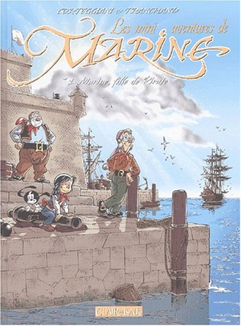 9782913714380: Marine, tome1 : Mémoires de pirates