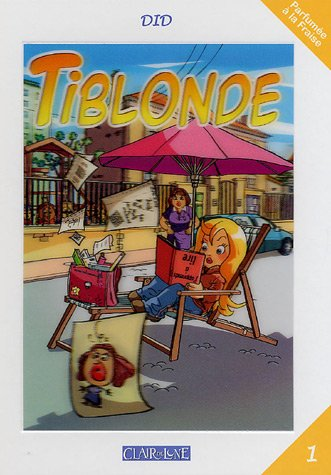9782913714939: Tiblonde, Tome 1 (French Edition)