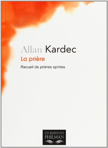 9782913720183: La prière (French Edition)
