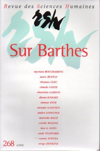 9782913761155: Revue des Sciences Humaines, n� 268 : Sur Barthes