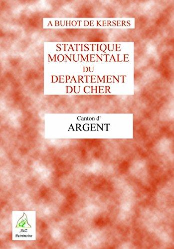 Argent Statistique Monumentale: Collectif