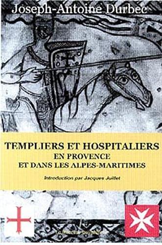 9782913826137: Templiers et hospitaliers en Provence-Alpes