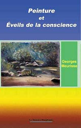 PEINTURE ET EVEILS DE LA CONSCIENCE: MEURISSE GEORGES