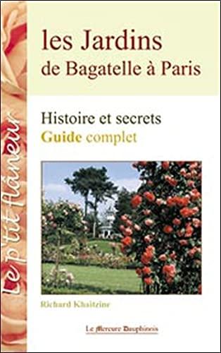 JARDINS DE BAGATELLE A PARIS -LES-: KHAITZINE RICHARD