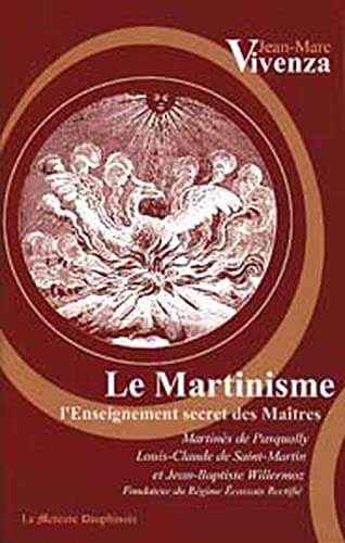 MARTINISME - ENSEIGNEMENT SECRET DES MAITRES: VIVENZA JEAN-MARC