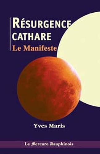 RESURGENCE CATHARE -LA- LE MANIFESTE: MARIS YVES
