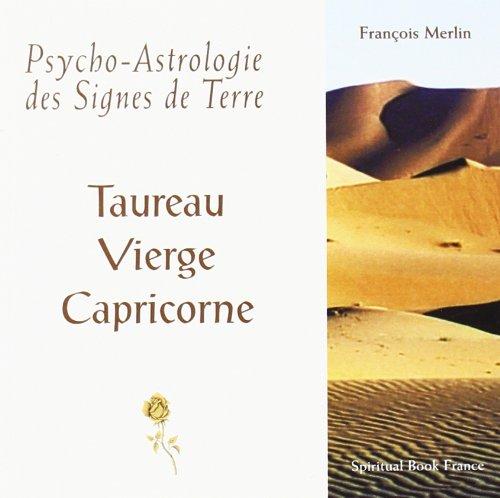 9782913837386: Psycho-Astrologie des Signes de Terre