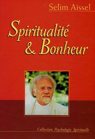 9782913837584: Spiritualité et bonheur