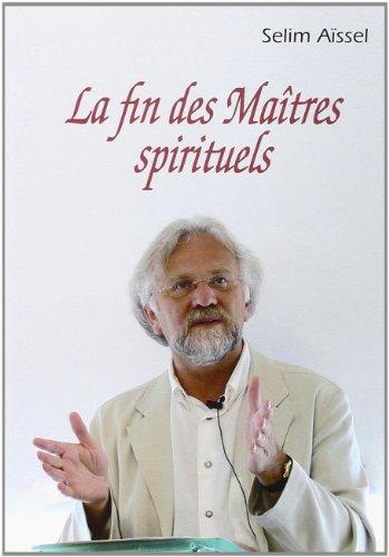 9782913837652: Fin des Maitres Spirituels, (la)