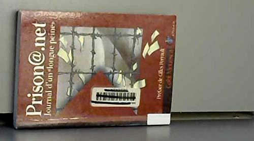 9782913842229: Prison@.Net Journal d'une Longue Peine (French Edition)