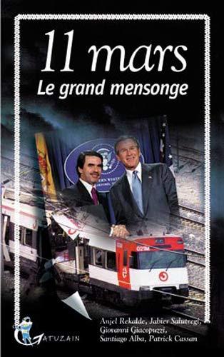9782913842328: 11 mars : Le grand mensonge