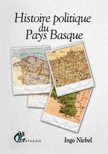 9782913842632: Histoire politique du Pays Basque